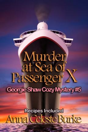 Murder at Sea of Passenger X Georgie Shaw Cozy Mystery #5.jpg
