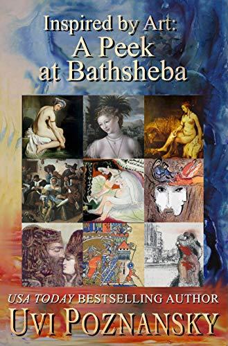 Inspired by art A Peek at Bathsheba NEW 2019 USA.jpg